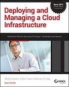 Deploying and managing a cloud infrastructure : real world skills for the CompTIA cloud+ certification and beyond