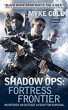 Shadow ops. Fortress frontier