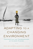 Adapting to a changing environment : confronting the consequences of climate change