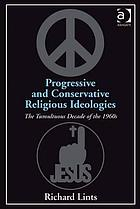 Progressive and conservative religious ideologies
