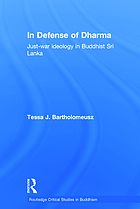 In defense of Dharma : just-war ideology in Buddhist Sri Lanka