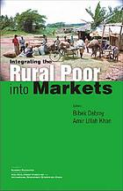 Integrating the rural poor into markets