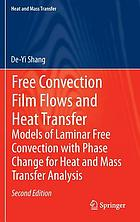Free convection film flows and heat transfer : laminar free convection of phase flows and models for heat-transfer analysis