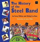 The history of the steel band