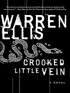 Crooked little vein : a novel