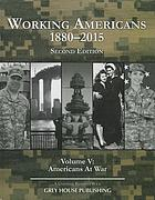 Working Americans, 1880-2015. Volume V, Americans at war