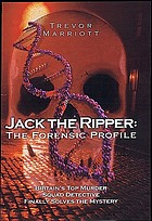 Jack the Ripper : the 21st century investigation