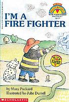 I'm a fire fighter