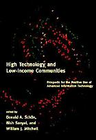 High technology and low income communities : prospects for the positive use of advanced information technology