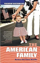 The American family : across the class divide