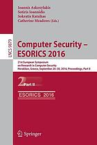 Computer security -- ESORICS 2016 : 21st European Symposium on Research in Computer Security, Heraklion, Greece, September 26-30, 2016, proceedings. Part II
