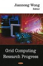 Grid computing research progress