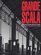 Grande scala : architecture politic form