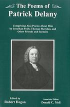 The poems of Patrick Delany : comprising also poems about him by Jonathan Swift, Thomas Sheridan, and other friends and enemies