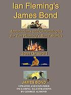 Ian Fleming's James Bond : annotations and chronologies for Ian Fleming's Bond stories