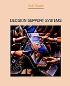 Decision support systems : an applied managerial approach