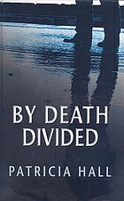 By death divided