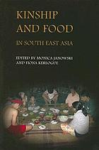 Kinship and food in South East Asia