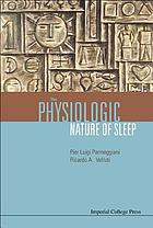 The physiologic nature of sleep