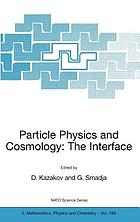 Particle physics and cosmology : the interface