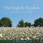 The English meadow : a portrait of country life