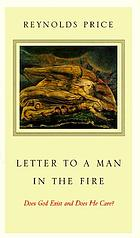 Letter to a man in the fire : does God exist and does He care?