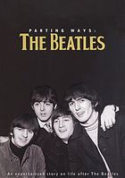 Parting ways : an unauthorized story on life after the Beatles