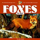Foxes for kids