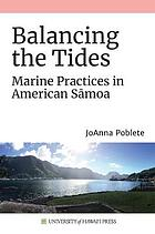 Balancing the tides : marine practices in American Sāmoa