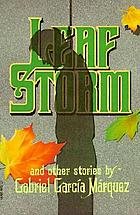 Leaf storm, and other stories.