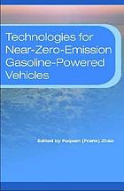 Technologies for near-zero-emission gasoline-powered vehicles