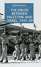 The Druze between Palestine and Israel, 1947-49