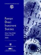 Foreign Direct Investment Statistics : How Countries Measure FDI