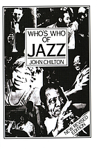 Who's who of jazz : Storyville to Swing Street