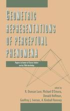 Geometric representations of perceptual phenomena : papers in honor of Tarow Indow on his 70th birthday