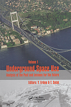 Underground space use : analysis of the past and lessons for the future : proceedings of the 31st ITA-AITES World Tunnel Congress, 7-12 May 2005, Istanbul, Turkey