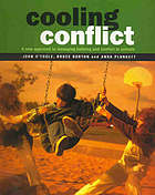 Cooling conflict : a new approach to managing bullying and conflict in shools