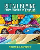 Retail buying : from basics to fashion