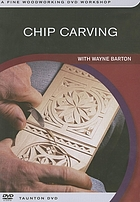 Chip carving : with Wayne Barton