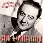 Enjoy yourself : the hits of Guy Lombardo.