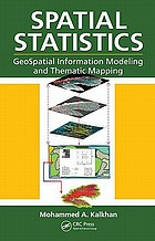 Spatial statistics : geospatial information modeling and thematic mapping