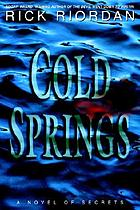 Cold Springs : uncorrected proof