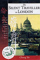 The silent traveller in London = Lundun za sui