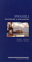 Swahili dictionary & phrasebook : Swahili-English, English-Swahili