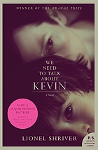 We need to talk about Kevin : a novel