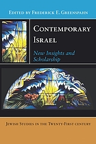 Contemporary Israel : new insights and scholarship