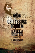 Gettysburg requiem : the life and lost causes of Confederate Colonel William C. Oates