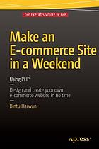 Make an e-commerce site in a weekend : using PHP