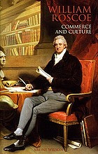 William Roscoe : commerce and culture