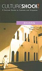 Culture shock! : Bahrain